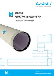 Technische Produktdaten - Hobas Rohrsysteme PN 1